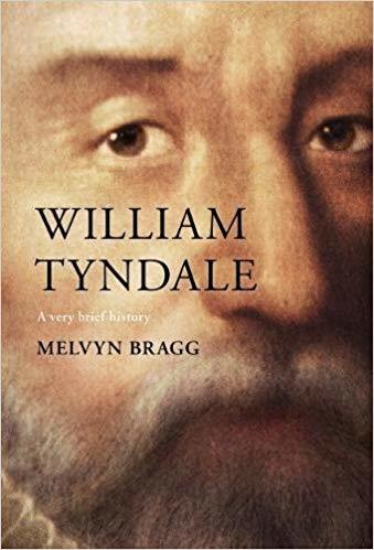 William Tyndale: A Very Brief History