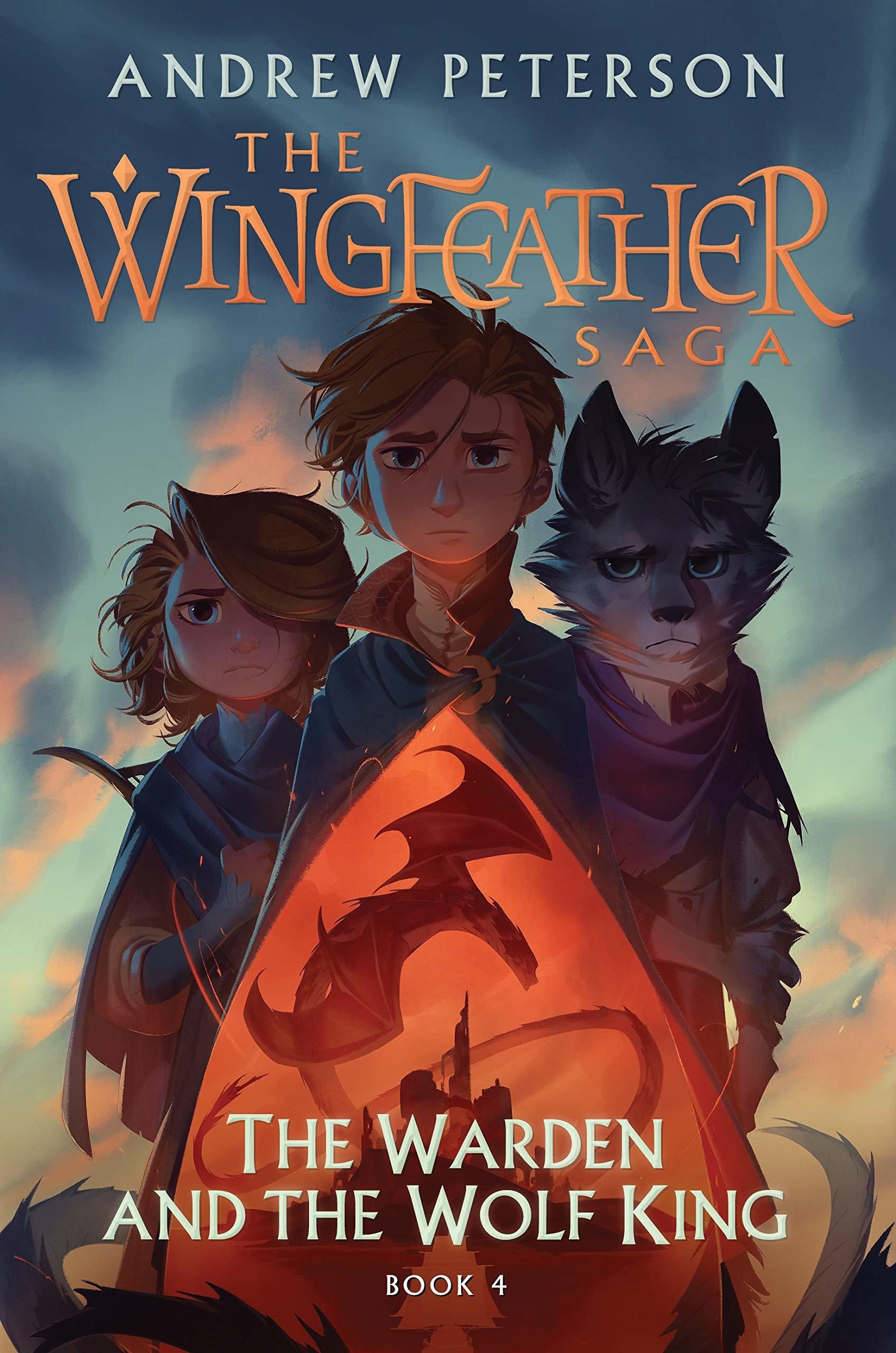 The Warden and the Wolf King- Book 4 Wingfeather Saga