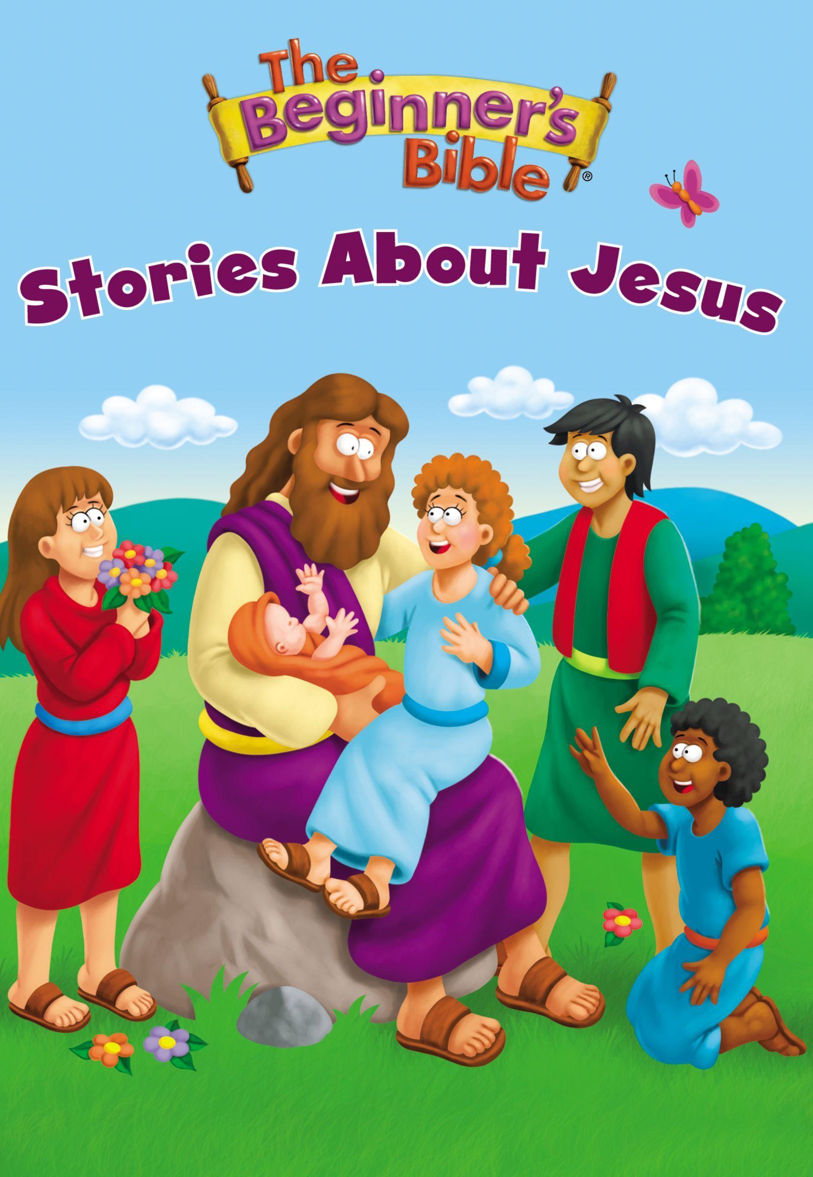 Beginner's Bible Stories About Jesus