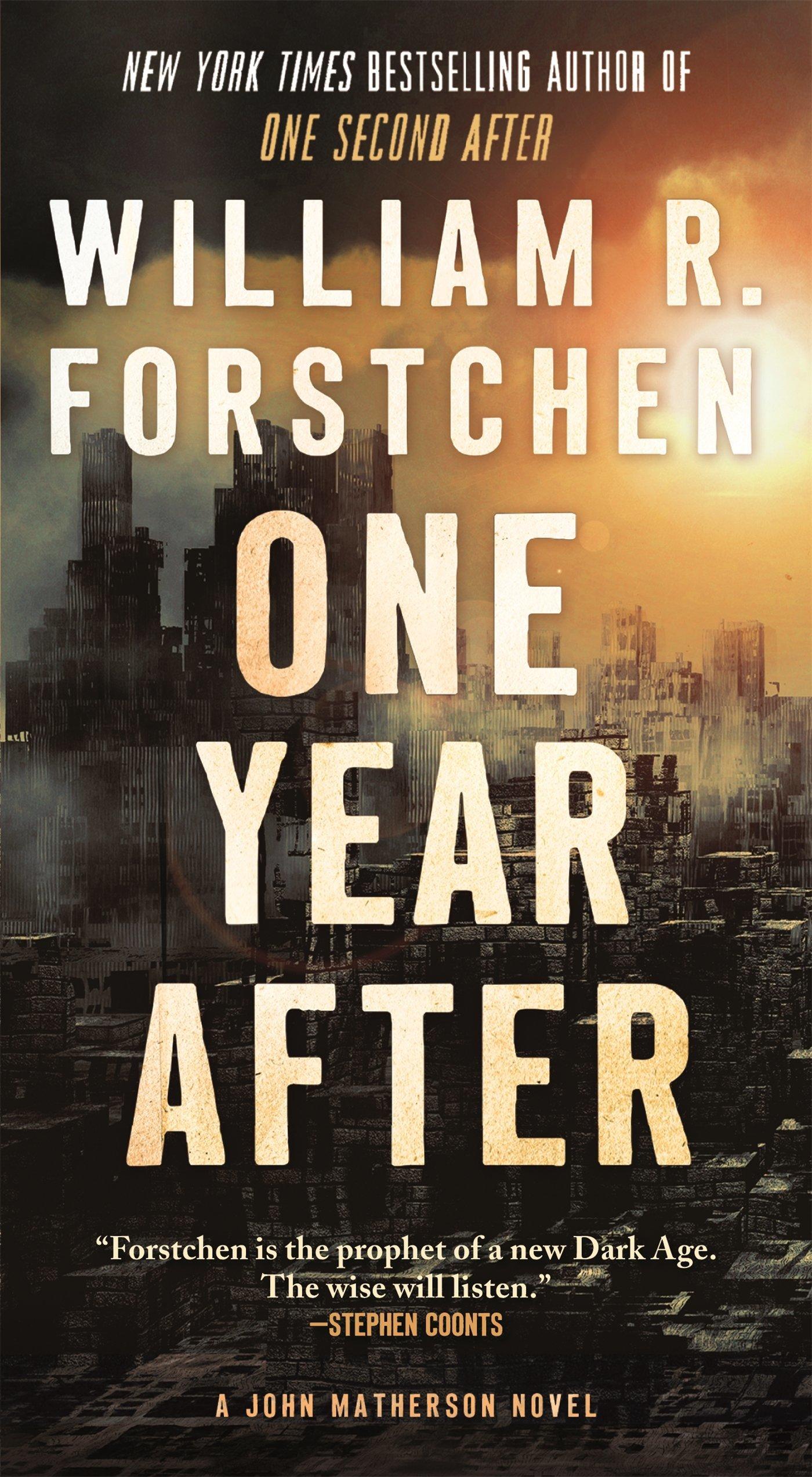 One Year After- John Matherson Novel #2
