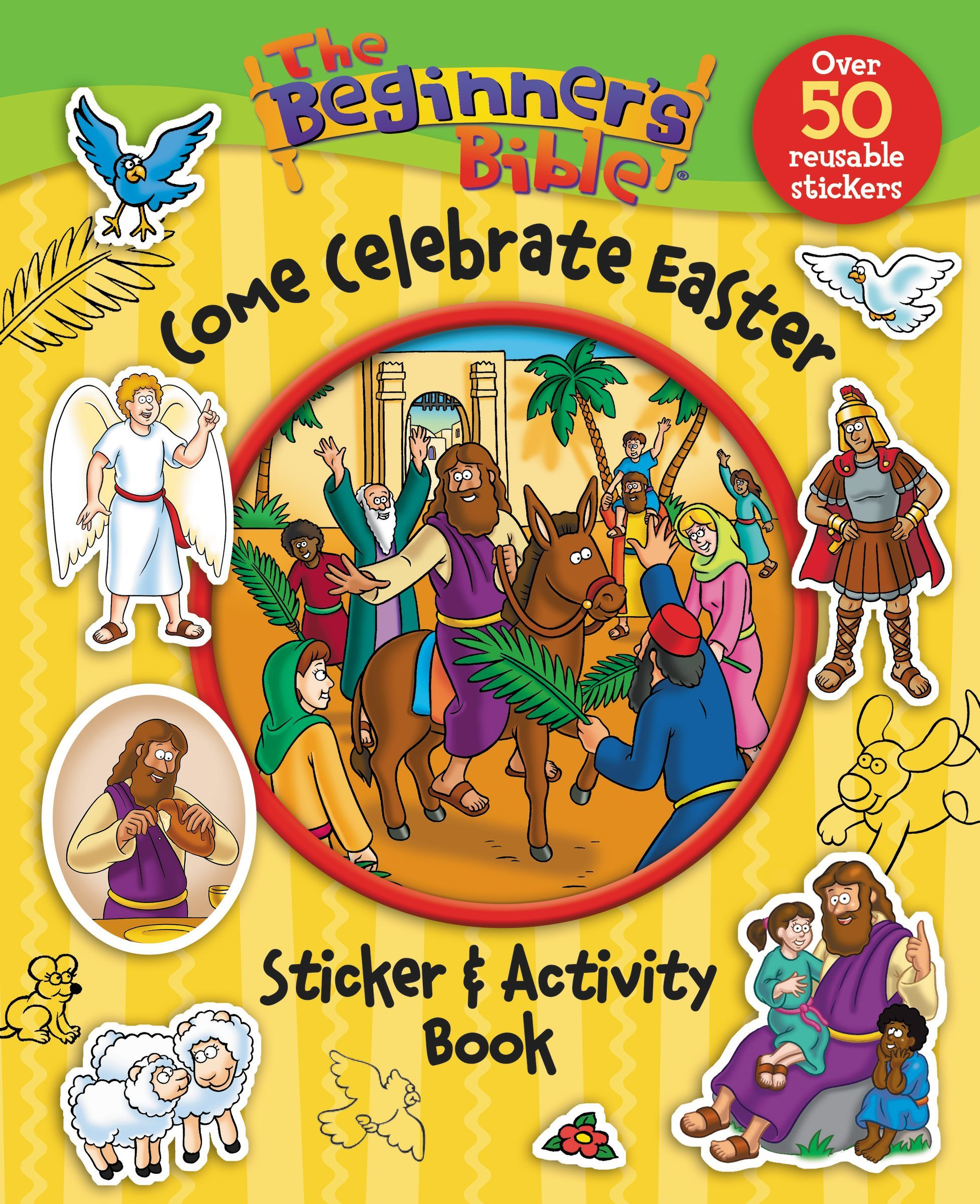 The Beginner's Bible Come Celebrate Easter Sticker & Activity Book